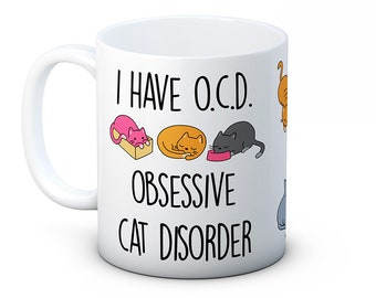 I Have OCD Obsessive Cat Disorder - Funny Coffee or Tea Mug