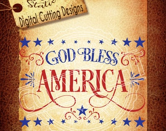 God Bless America Svg Patriotic Svg July 4th SVG DXF PNG and Eps Instant Download Digital Vector Cut File  Htv Silhouette Cricut Scal