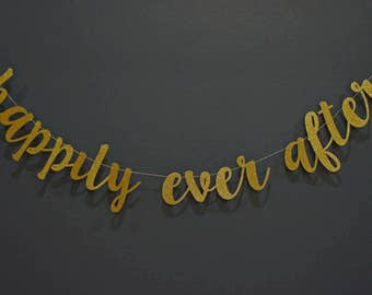 HAPPILY EVER AFTER Gold Glitter Script Banner Sign | Wedding, Engagement, Photoshoot | Gold Glitter & Kraft, Premium Double-Backing