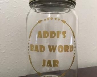 Custom Bad Word Jar - Custom Cuss Word Jar - Custom Potty Mouth Jar - Custom Swear Jar - Bad Word Money Jar - Profanity Jar - Curse Word Jar