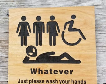 All Gender Restroom Sign Whatever Just Wash Your Hands Alien Sign Bathroom  Sign Unisex Transgender Handicap