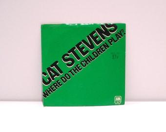 Cat Stevens Vinyl Single Record 45 rpm Peace Train b-side Where Do The Children Play Vintage 1971 Classic Rock Folk Teaser and the Firecat