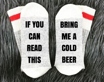Beer Socks, Mens Beer Socks, Bring Me Beer Socks, If You Can Read This, Stocking Stuffer, Christmas Gift, Custom Socks, Gift For Him