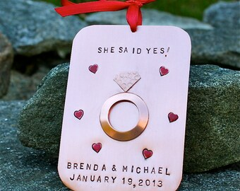 Engagement /She Said Yes/Engaged -  Personalized Hand-Stamped Copper Ornament