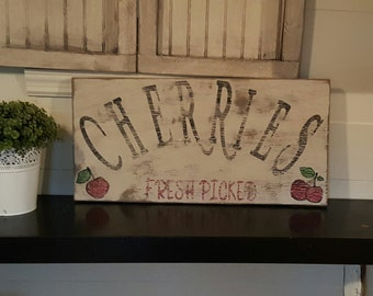 Distressed and vintage look fresh picked cherry sign/kitchen/market/grocery
