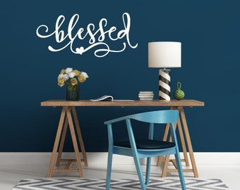 Blessed Wall Decal - Vinyl Wall Quote - Family Wall Decal - Blessed Decal - Home Wall Decal - Blessed Wall Art - Nursery Wall Decor