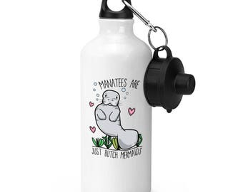 Manatees Are Just Butch Mermaids Sports Bottle