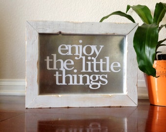 Enjoy The Little Things Sign, Inspirational Sign, Quote Sign, Inspirational Wood Sign, Word Art, Galvanized Metal, Sayings On Sign