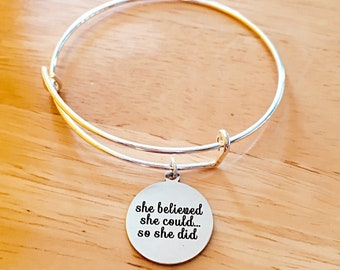 She believed She Could So She Did Adjustable Bangle Charm Bracelet Gift For Her She Believed She Could Jewelry Gift