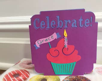 Celebrate cupcake, handmade personalized cupcake card, cupcake birthday, cupcake celebration card, food card