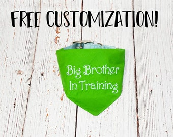 Pregnancy Announcement- Baby Announcement- Pregnancy Reveal -Custom Bandana - Baby Reveal -Big Brother Dog Bandana- Big Brother in Training