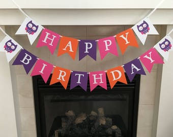 Owl Birthday Banner, Happy Birthday Banner, Girl Birthday Banner, Owl Party Decorations, Bright Owls, Hot Pink Purple Orange, Photo Prop
