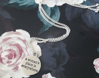 A Woman's Place is Everywhere Necklace