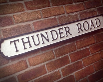 Bruce Springsteen Inspired Thunder Road Faux Cast Iron Street Sign
