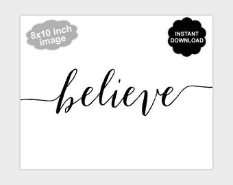 Printable Believe Wall Art, Black and White Believe Print, Inspirational Print, Spiritual Wall Art, Believe Poster, Instant Download