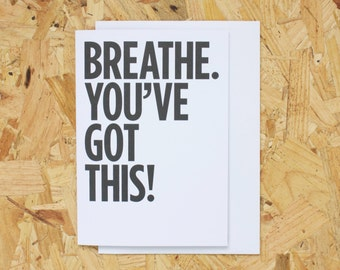 Breathe. You've Got This!