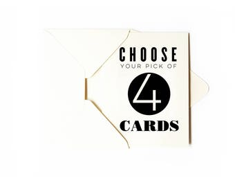 Greeting Cards - Choose 4 Assorted