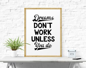 Inspirational Poster, Dreams Don't Work Unless You Do, Typography Print, Office Wall Art, Affiche Scandinave, Typography Wall Art