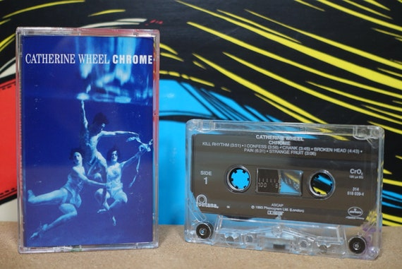 Chrome by Catherine Wheel Vintage Cassette Tape