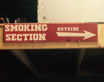No smoking sign. Smoking section outside Rustic smoking sign. Distressed signs. Garage signs. Smoking section sign. Rustic signs