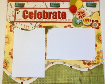 Premade Scrapbook Layout, Two pages, 12 x  12, Celebrate, Birthday