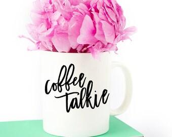 Coffee Talkie Inspirational Mug