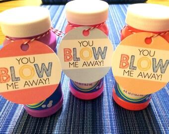You Blow Me Away - Instant Download - Valentine's Day Digital Printable - Kids Valentines - Valentine Tags - Bubble Valentines - Valentines