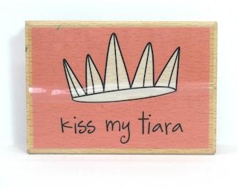 Kiss Craft Stamp Crown Rubber Stamp Tiara Rubber Stamp Kiss My Tiara Scrapbooking Katie