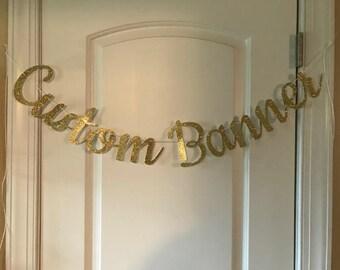 Custom Banner, Custom Cursive Banner,  Glitter Banner, Personalized Name Banner, Glitter Party Decor, Glitter Banner, Custom Party Decor