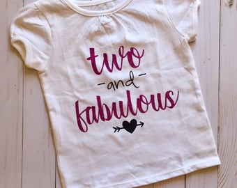 FREE SHIPPING / 2nd birthday shirt / birthday girl / two and fabulous