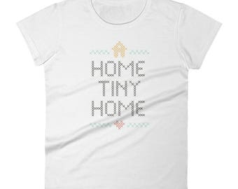 Tiny House Shirt - Home Sweet Home - Tiny House gift for her - Tiny Housewarming  Womens Shirt