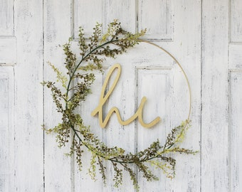 Hoop Wreath,Minimalist, Modern Wreath,Spring Wreath,Front Door Wreath,Wreath With Hi Sign