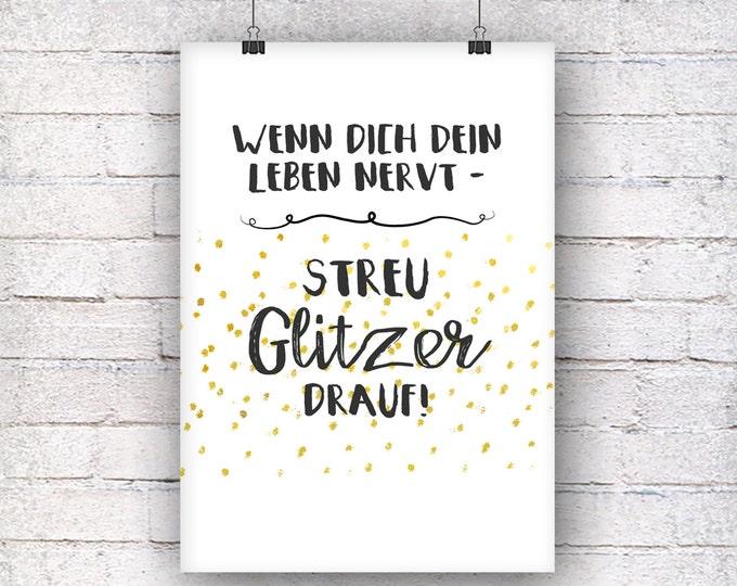 Stray glitter on it! Gold imitation art print gift family art print, fine art print