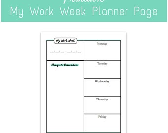 PRINTABLE: My Work Week - An instant download/digital download planner page to organize your week, keep track of lists, and get things done