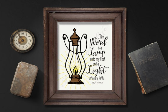 Thy Word Is A Lamp Unto My Feet And A Light Unto My Path. Psalm 119:105.  Instant Download Printable. Artwork. Print.
