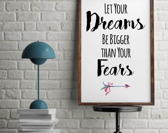Tus sueños sean más grandes que tus miedos motivacional inspirador citar acuarela Boho flechas pared lámina