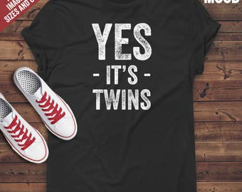 Yes It's Twins T-Shirt - Perfect Tee-Shirt for funny twins mom, twins mama, twins mommy. Funny mother of Twins T-shirt
