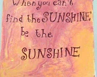Be the Sunshine magnet