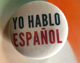 Yo Hablo Español White Spanish Language Pinback Button, Spanish Keychain, Spanish Button, Espanol Pin, Spanish Magnet, Spanish Teacher Gift