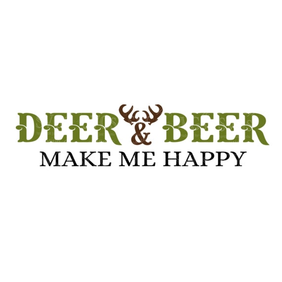 Svg deer and beer make me happy dxf mens tshirt svg deer hunting beer tshirt design sign design mug svg man cave decal from amaysingsvgs