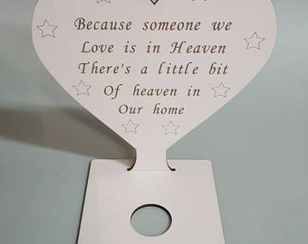 Sign - Because someone we love... (with tealite holder)
