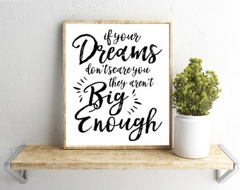 Printable Wall Art, Big Dreams Quote, Home Decor, Instant Download