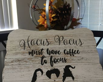 Halloween Coffee Hocus Pocus sign!