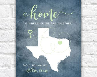 Personalized Housewarming Gift, New Home, ANY Map, House Quote, Home Is Wherever We're Together, First Home, Housewarming Party Gift | WF320