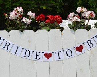 Bride-to-be banner - bride-to-be garland - wedding banner - bridal shower banner - bridal shower decor - bachelorette banner - hen party