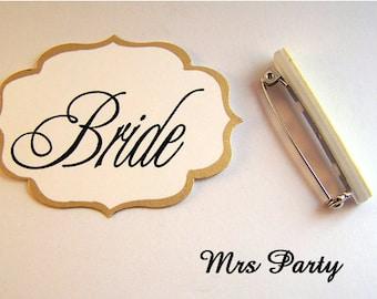 DIY Bride Pin Bridal Party Badges Bridesmaid and Maid of Honor Pins Wedding Party Pins Bridal Shower Pins Bridal Party Badges