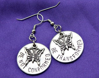 Hand stamped Be Not Conformed Butterfly Christian Scripture Earrings for Women