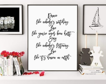 Dance Like Nobody's Watching, Inspirational Quote, Motivational Print, Typography Print, Love Quote, Life Quote, Digital Print