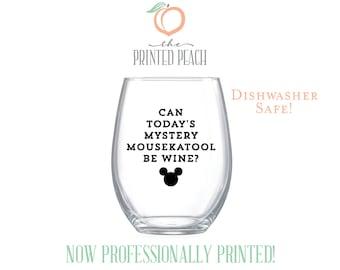 SALE! • MYSTERY MOUSEKATOOL . dishwasher safe wine glass