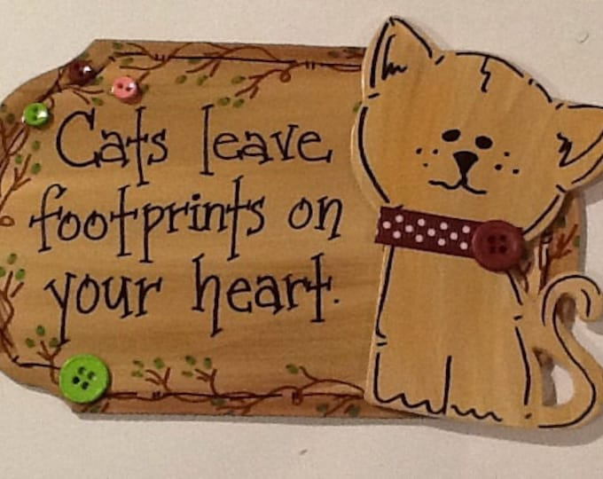 Cat signs, cats leave footprints sign, pet lover sign, small pet sign, I love my cat sign, cat signs, pet signs,
